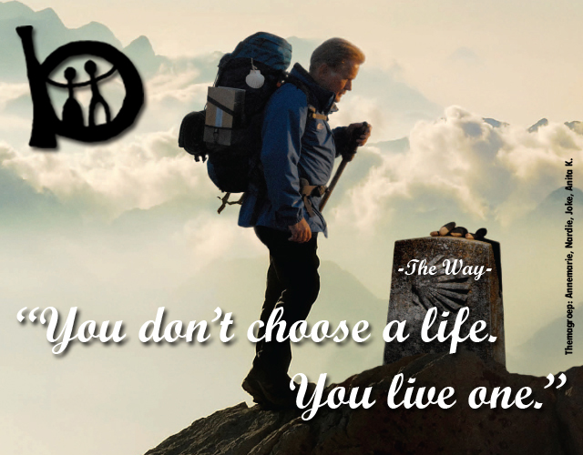 """""""You don't choose a life. You live one."""""""